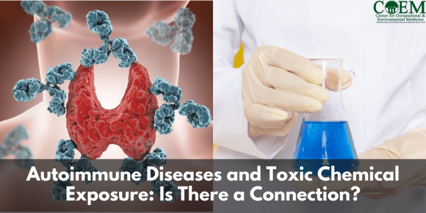 Autoimmune Diseases and Toxic Chemical Exposure