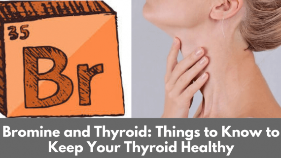 Bromine and Thyroid health